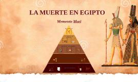 LA MUERTE EN EGIPTO