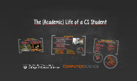 The Life of a CS Student