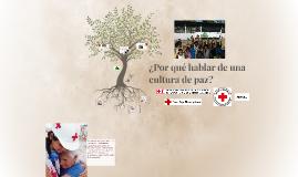 Copy of ¿Por qué hablar de una cultura de paz?