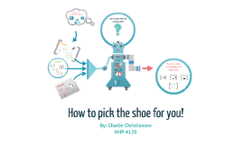 How to pick the shoe for you!