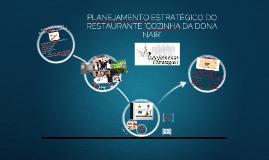 """Copy of PLANEJAMENTO ESTRATÉGICO DO RESTAURANTE """"A COZINHA DA DONA N"""