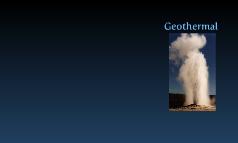 Copy of Geothermal Energy