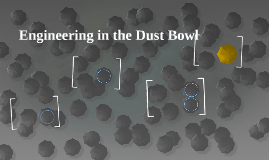 Engineering in the Dust Bowl