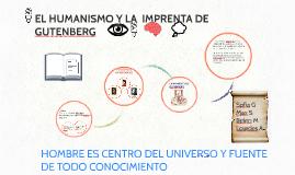Copy of El humanismo y la imprenta de Gutemberg