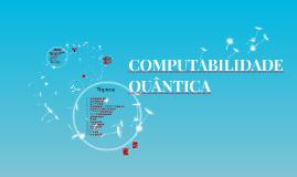 Computabilidade Quantica