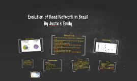 Evolution of Road Network in Brazil