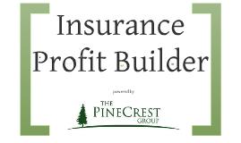 Insurance Profit Builder Program