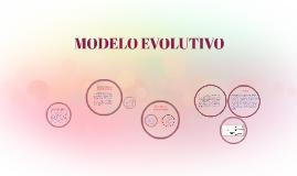 MODELO EVOLUTIVO Y MODELO PROTOTIPO