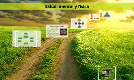 SALUD MENTAL Y FISICA