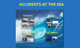 Accidents at sea