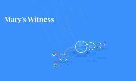 Mary's Witness