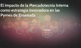 El impacto de la Mercadotecnia Interna como estrategia innov