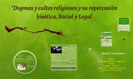 """""""Dogmas y cultos religiosos y su repercusión bioética, Socia"""