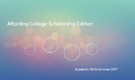 Affording College: Scholarship Edition