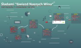 """Śladami """"Gwiazd Naszych Wina"""""""