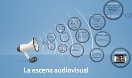 La escena audiovisual