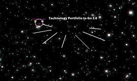 Technology Portfolio To Go 2.0