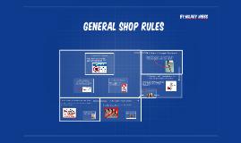 General Shop rules