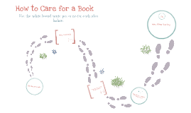 How to care for a library book!