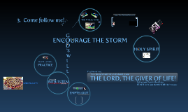 Encourage the Storm
