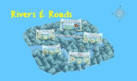 Rivers & Roads...