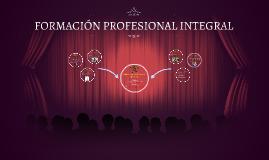 FORMACIÓN PROFESIONAL INTEGRAL