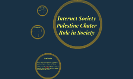 Internet Society Palestine Chater Role in Society