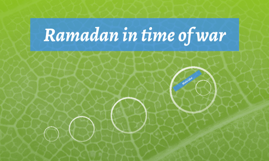 Ramadan in time of war