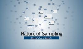 Nature of Sampling