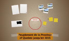 Peuplement de la Province of Quebec jusqu'en 1815