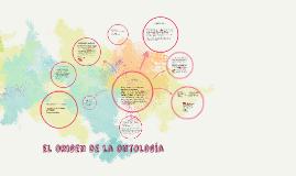 Copy of el origen de la ontologia