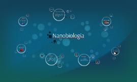 Copy of Nanobiología