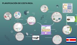 Copy of PLANIFICACIÓN COSTA RICA