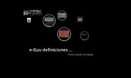 e-Gov Definiciones ... Primera sesión de trabajo