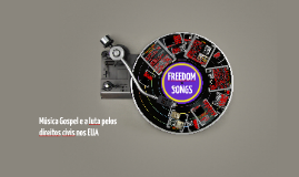 Música Gospel e a luta pelos direitos civis dos negros nos EUA