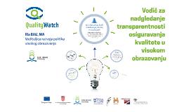 Vodič za nadgledanje transparentnosti osiguravanja kvalitete u VO
