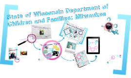Wisconsin Department of Children and Families: The Milwaukee Project