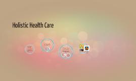 Holistic Health Care