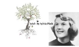 Ariel- By Sylvia Plath
