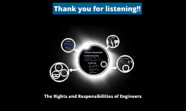 The Rights and Responsibilities of Engineers