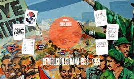 REVOLUCIÓN CUBANA 1953 - 1959