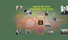 Copy of Night By: Elie Wiesel