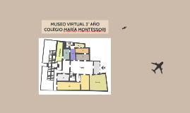 MUSEO VIRTUAL 3° AÑO