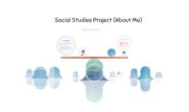 Social Studies Project (About Me)