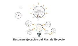 Resumen ejecutivo del Plan de Negocio