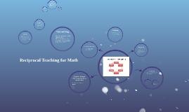 Reciprocal Teaching for Math