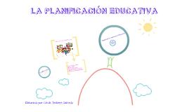 Copy of LA PLANIFICACION EDUCATIVA