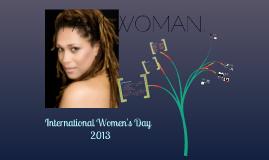 Copy of International Women's Day 2013