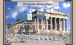 Copy of Principales dioses griegos