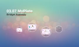 03.07 MyPlate